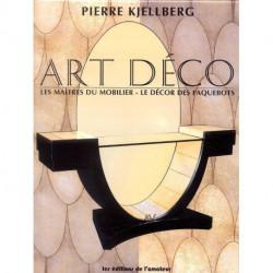 Art déco les maîtres du mobilier le décor des paquebots (3°édi)