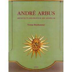 Andre Arbus - Architecte-decorateur Des Annees 40