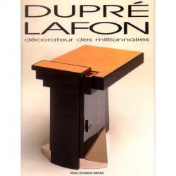 Dupré Lafon décorateur des millionnaires