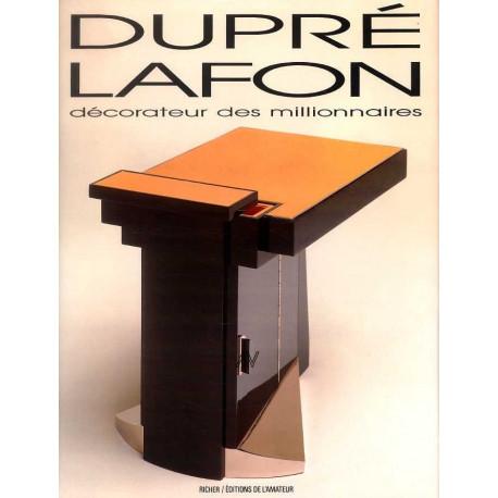 Dupré-Lafon décorateur des millionnaires