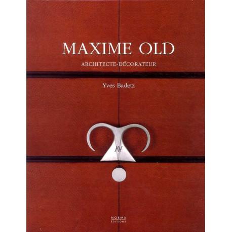 Maxime Old, Architecte Décorateur