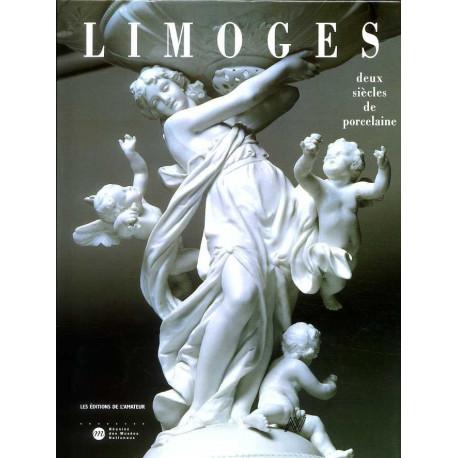 Limoges deux siècles de porcelaine