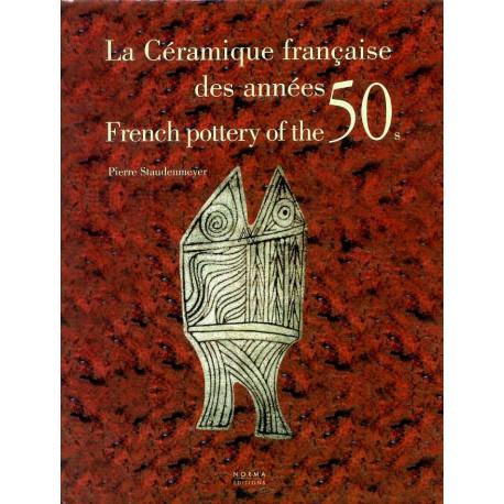 La céramique française des années 50 / French pottery of the 50s