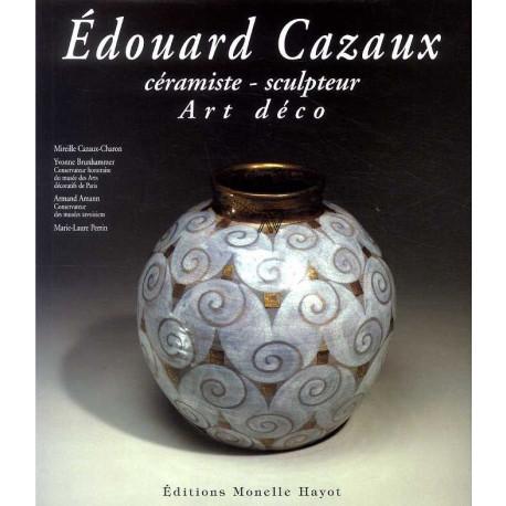 Edouard Cazaux céramiste-sculpteur Art Déco