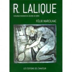 René Lalique catalogue raisonné de l'oeuvre de verre. Nouvelle édition mise à jour (4° édi)