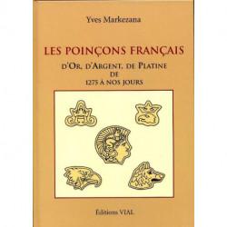 Les poinçons français d'or, d'argent et de platine de 1275 à 2004