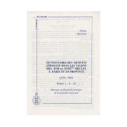 Dictionnaire des artistes exposant dans les salons des XVII et XVIII° siècles (3vol)