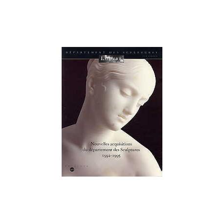 Nouvelles acquisitions du département des sculptures 1992-1995