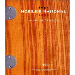Mobilier national 40 ans de création 1964 - 2004
