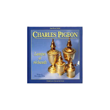 Charles Pigeon lampes et réchauds