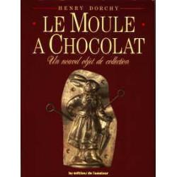 Le moule à chocolat un nouvel objet de collection