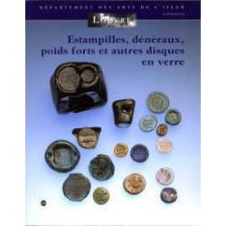 Estampilles, Deneraux, Poids Forts Et Autres Disques En Verre - Musee Du Louvre - Departement Des Ar