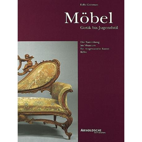 Möbel gotik bis jugendstil
