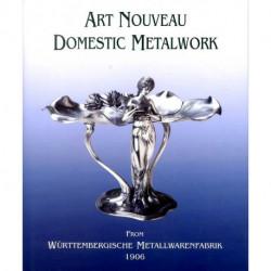 Art Nouveau Domestic Metalwork (new.ed.) /anglais