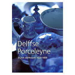 Dutch Delftware 1620-1850 /anglais