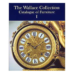Wallace Collection Catalogue Of Furniture (the)