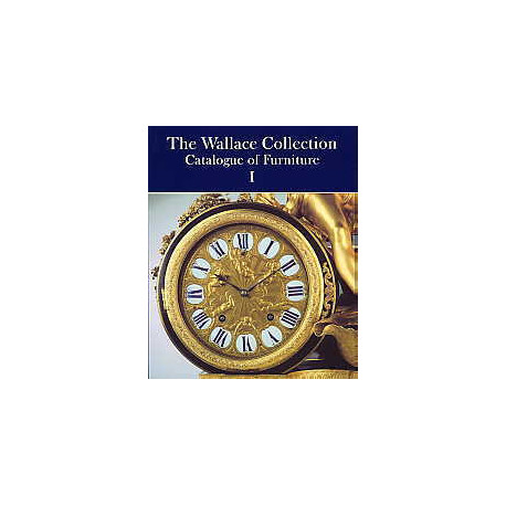 The Wallace collection catalogue of Furniture ( 3 vol )