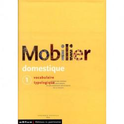 Mobilier domestique vocabulaire typologique volume 1