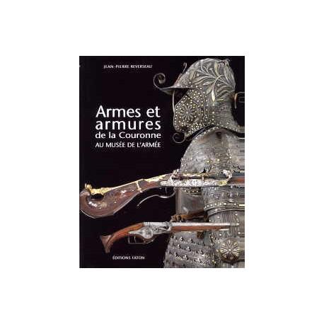Les armes et armures de la Couronne au musée de l'armée.