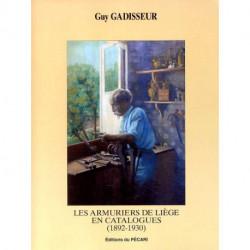 Les armuriers de Liège en catalogues 1892-1930