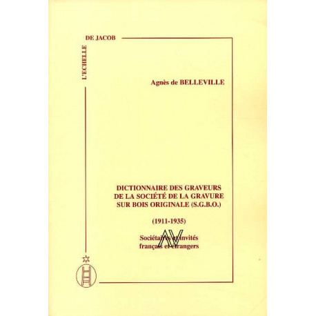 Dictionnaire des graveurs de la  Société de la Gravure sur Bois Originale S.G.B.O. (1911-1935)