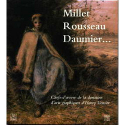 Millet - Rousseau - Daumier- chefs-d'oeuvre de la fondation d'Henry Vas