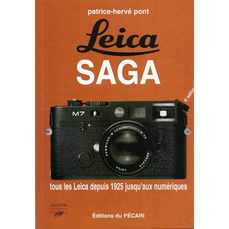 Leica saga tous les Leica depuis 1925 jusqu'aux numériques (4° édi)