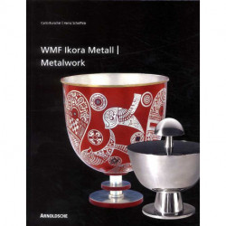 Wmf Ikora Metalwork From 1920s To The 1960s /anglais/allemand