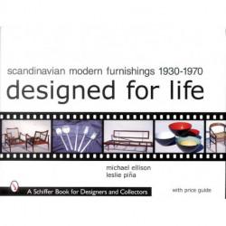 Scandinavian modern furnishings 1930-1970 designed for life ( Mobilier et Design Scandinave )