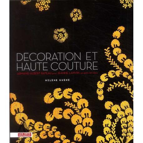 Décoration et haute couture Armand Albert Rateau pour Jeanne Lanvin un autre Art déco