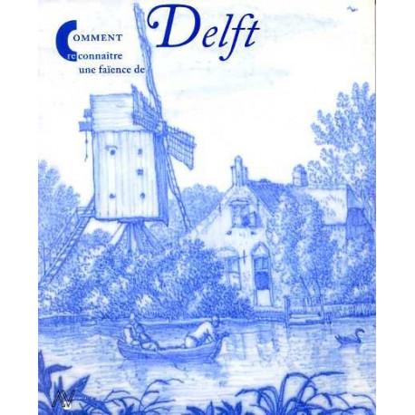 Comment reconnaître une faïence de Delft