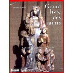 Grand livre des Saints culte et iconographie en Occident