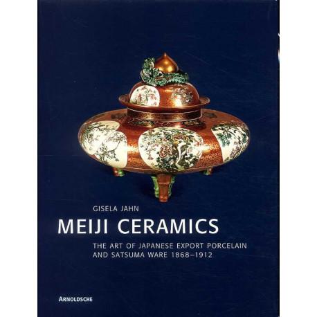 Meiji Ceramics The Art Of Japanese Export Porcelain /anglais