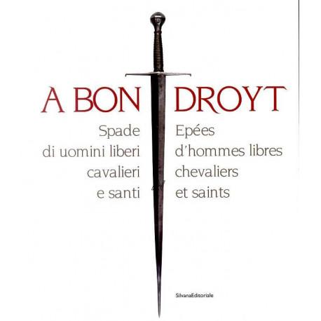 A bon Droyt