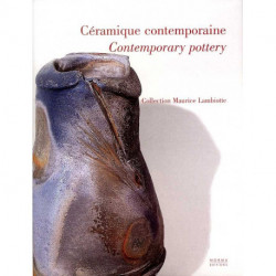 Céramique contemporaine Contemporary pottery collection Maurice Lambiotte