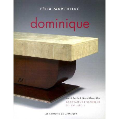 Dominique André Domin & Marcel Genévrière décorateurs d'avant-garde