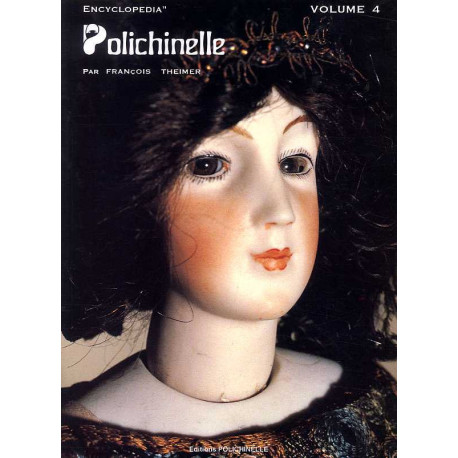Encyclopédie Polichinelle T.4