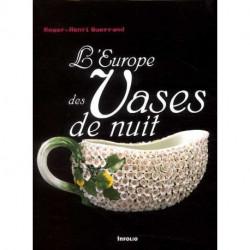 L'Europe des vases de nuit