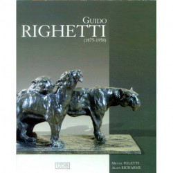 Guido Righetti 1875-1958 catalogue de l'oeuvre sculpté