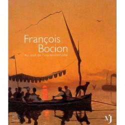 François Bocion.  Au seuil de l'impressionnisme