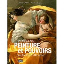 De Rome à Paris Peinture et pouvoirs au XVII° et XVIII° siècles