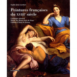 Peintures françaises du XVIIIe xiècle catalogue raisonné du musée des Beaux-arts de Tours
