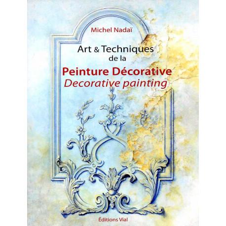 Art & techniques de la peinture décorative