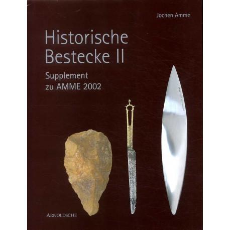 Historic cutlery - Historische Bestecke II -  (vol 2) ( couteaux et couverts )