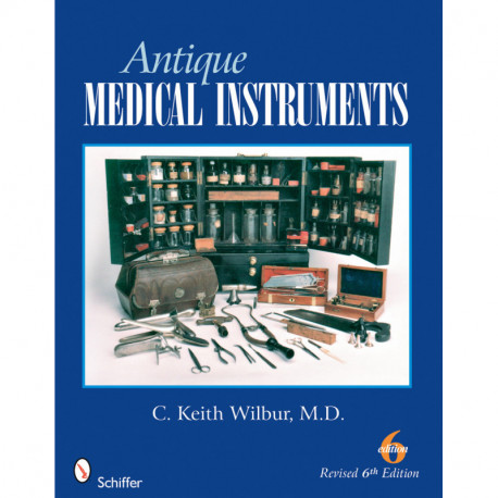 Antique medical instruments ( 6° édi) ( Instruments de Médecine )