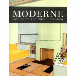 Moderne - Fashioning The French Interior /anglais