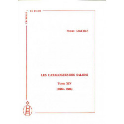 Les catalogues des salons tome XIV  (1884-1886)
