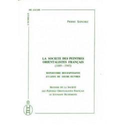 La Société des Peintres Orientalistes Français 1889-1943