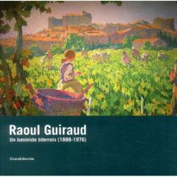 Raoul Guiraud un luministe biterrois (1888-1976)