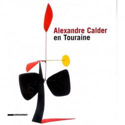Alexandre Calder en Touraine